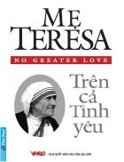 Mẹ Teresa Trên cả tình yêu