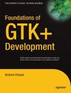 Foundations of GTK Development