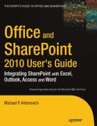 Office and SharePoint 2010 User s Guide Integrating SharePoint with Excel Outlook Access and Word