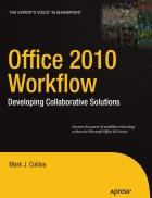 Office 2010 Workflow Developing Collaborative Solutions