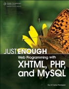 Just Enough Web Programming with XHTMLtm PHP R and MySQL