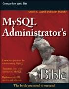 MySQL Administrator s Bible