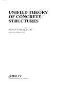 Lý thuyết kêt cấu BÊ TÔNG hợp nhất Unified Theory of Concrete Structures