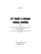 Kỹ thuật X Quang thông thường tập 1