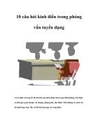 10 câu hỏi kinh điển trong phỏng vấn tuyển dụng Tiếng Việt