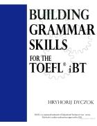 Buiding Grammar Skills for TOEFL IBT