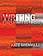 Writing from Start to Finish a six step guide