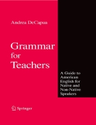 Grammar for Teachers A Guide to American English for Native and Non Native Speakers