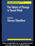 E book The Values of Change in Social Work Các giá trị về sự biến đổi trong công tác xã hội