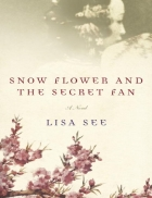 Ebook Snow Flower and the Secret Fan Lisa See