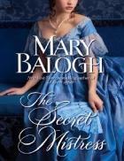 The Secret Mistress Mary Balogh