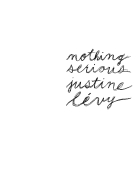 Ebook Nothing Serious Justine Lévy