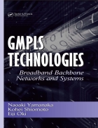 GMPLS Technologies Broadband Backbone Networks and Systems