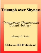 Triumph over Shyness Conquering Shyness and Social Anxiety