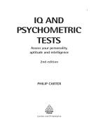 E book IQ and Psychometric Tests Assess Your Personality Aptitude and Intelligence Careers Testing Trắc nghiệm IQ và đo lường tâm lý Tiếp cận đến vấn đề nhân cách năng khiếu và khả năng hiểu biết
