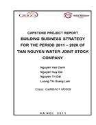 BUILDING BUSINESS STRATEGY FOR THE PERIOD 2011 2020 OF THAI NGUYEN WATER JOINT STOCK COMPANY
